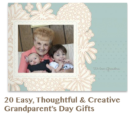 20 Easy, Thoughtful and Creative Grandparent's Day Gifts