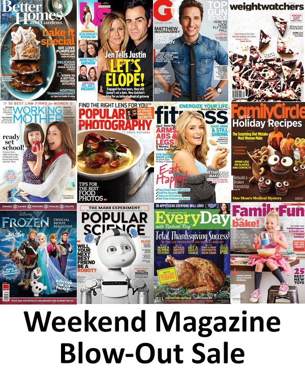 Weekend Magazine Blow Out Sale