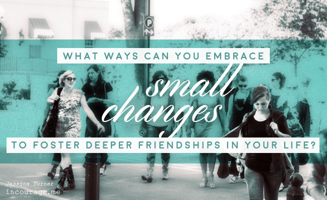 (in)Courage: A Call to Be Intentional in Our Friendships