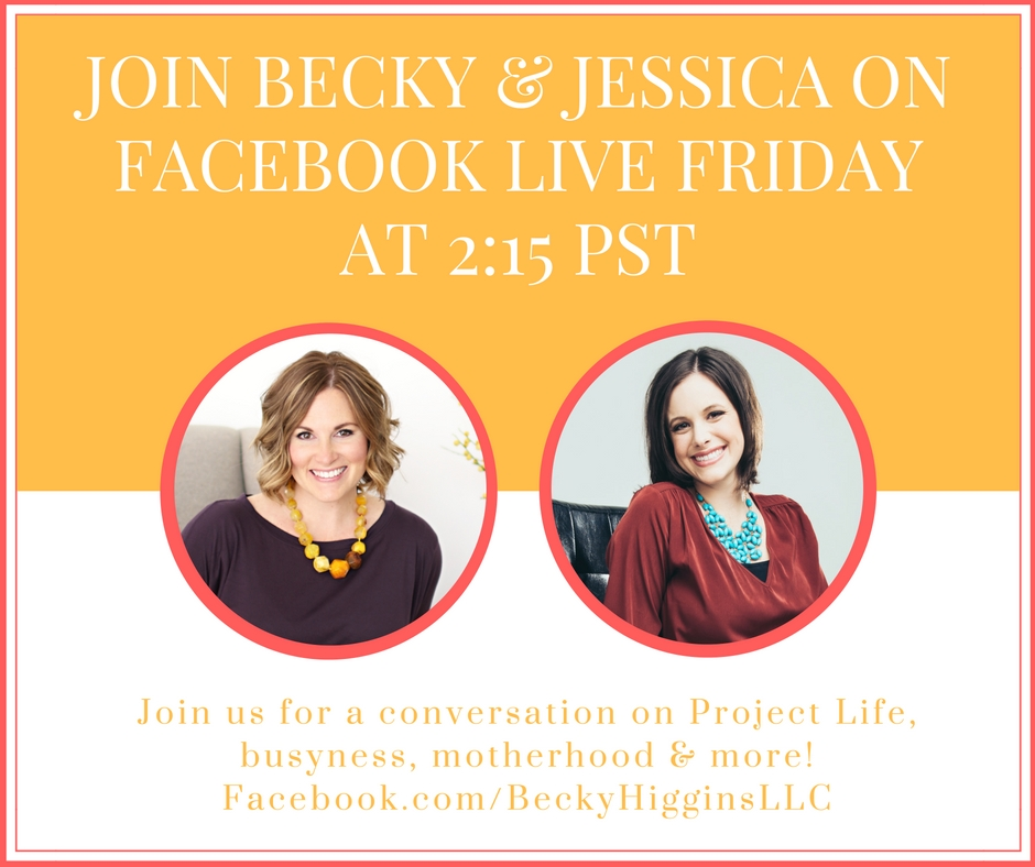 Join Becky Higgins & Me on Facebook Live