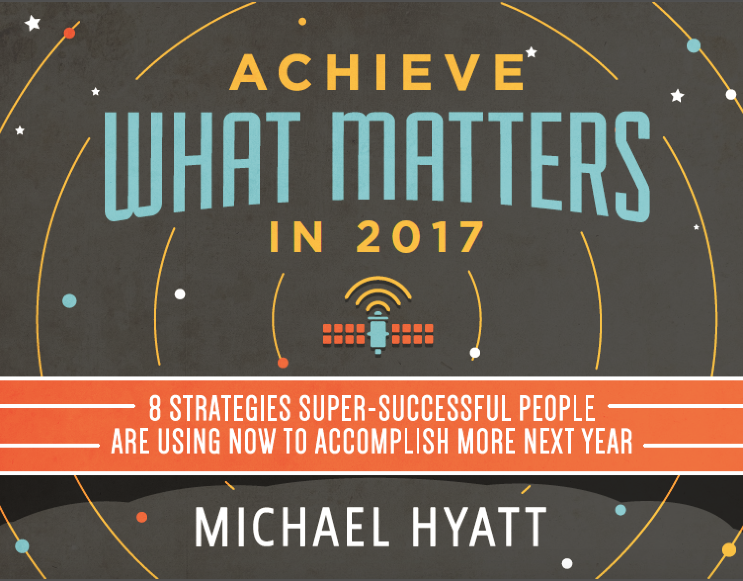 FREE eBook: Achieve What Matters in 2017