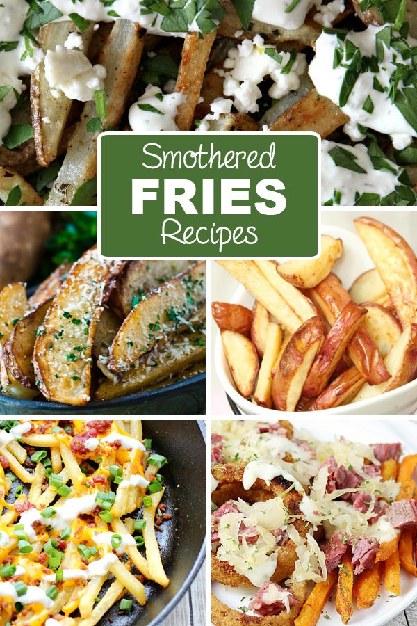 10 Smothered French Fry Recipes